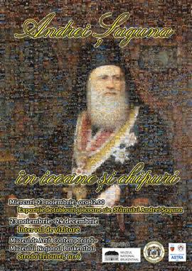 Expoziția: Andrei Șaguna în icoane și chipuri