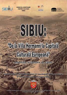 Expoziţia: Sibiu: de la Villa Hermanni la Capitală Culturală Europeană