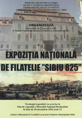 "Exhibition: The ""Sibiu 825"" National Exhibition of Philately"