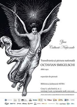 Expoziția: Transilvania și pictura națională/ Octavian Smigelschi 1866-1912