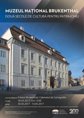 Expoziția: Muzeul Național Brukenthal: două secole de cultură pentru patrimoniu