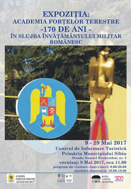 Exhibition: Academy of Land Forces - 170 years in the service of Romanian military education