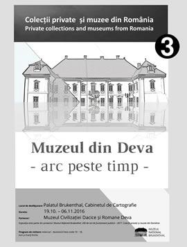 Expoziţia: Muzeul din Deva: arc peste timp